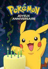 Pokémon Joyeux Anniversaire Netflix Film Surnetflixfr